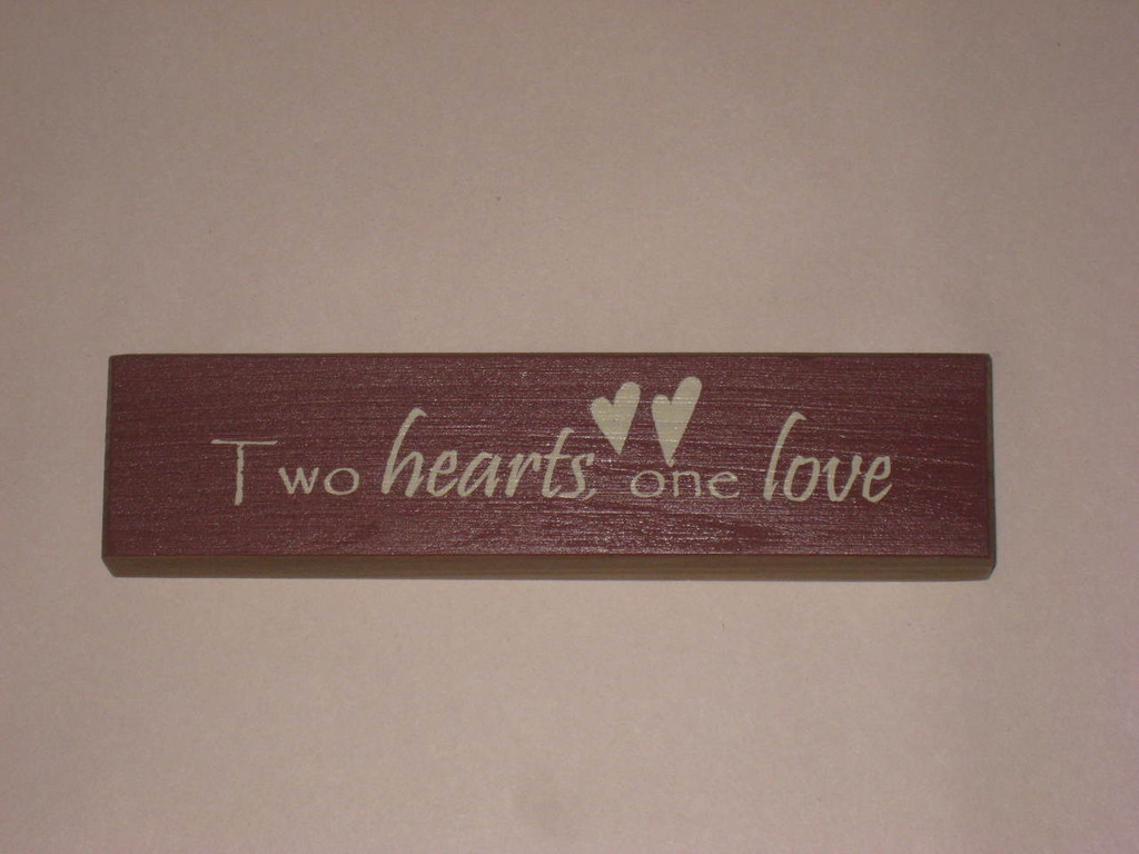 Two Hearts One Love Wood Sign