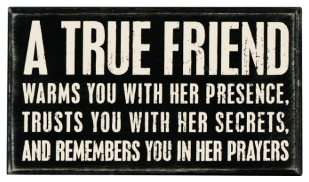 A True Friend Box Sign