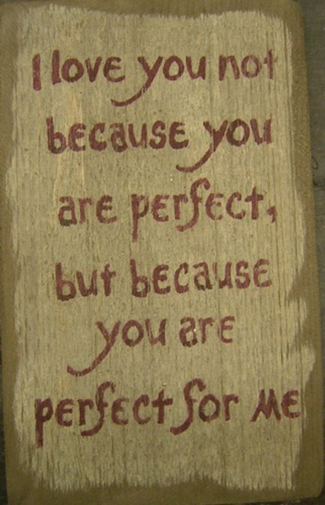 I Love You Because Wooden Sign
