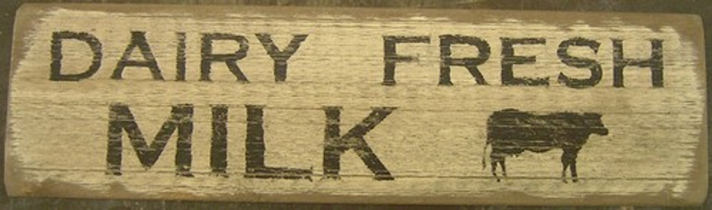 Dairy Fresh Milk Wooden Sign