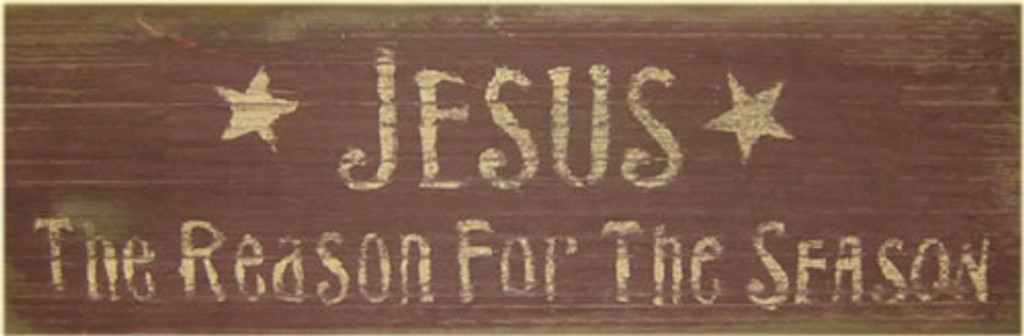 Jesus Is The Reason Wooden Sign