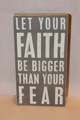 Faith Be Bigger Box Sign