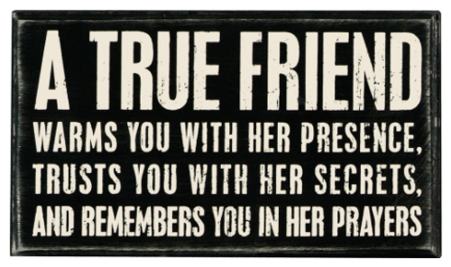 A True Friend Box Sign