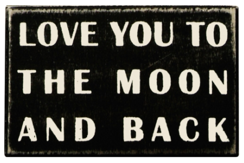 The Moon And Back Box Sign