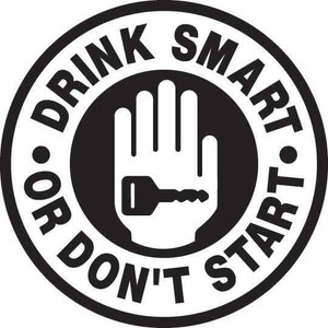 Drink Smart Or Don't Start Decal