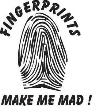 Fingerprints Make Me Mad Decal