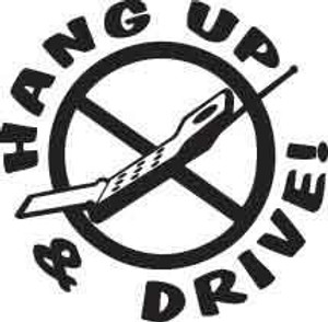Hang Up & Drive Decal