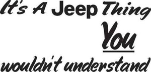 It's A Jeep Thing Decal