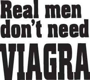 Real Men Don't Need Viagra Decal