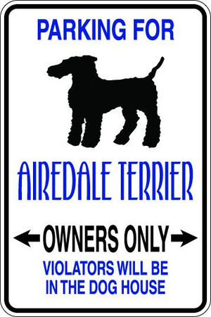Airedale Terrier Owners Only Sublimated Aluminum Magnet
