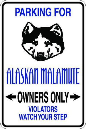 Alaskan Malamute Owners Only Sublimated Aluminum Magnet