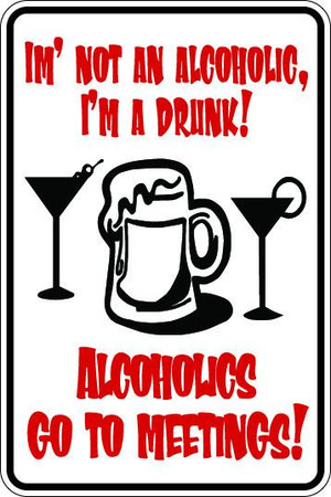 Alcoholics Go To Meetings Sublimated Aluminum Magnet
