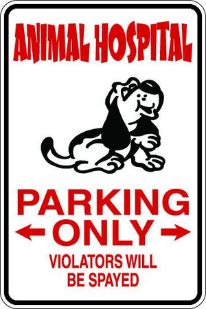 Animal Hospital Parking Only Sublimated Aluminum Magnet