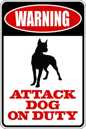 Attack Dog On Duty Owners Only Sublimated Aluminum Magnet