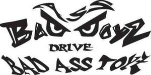 Bad Ass Boys Drive Bad Ass Toys Decal 1
