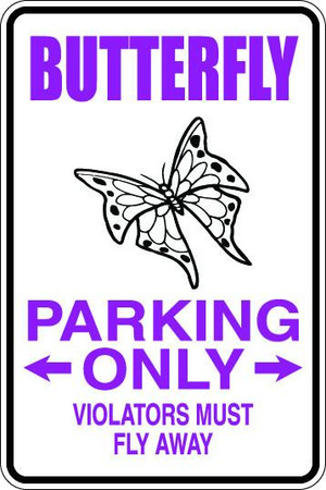 Butterfly Parking Only Sublimated Aluminum Magnet