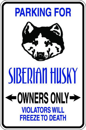 Siberian Husky Owners Only Sublimated Aluminum Magnet