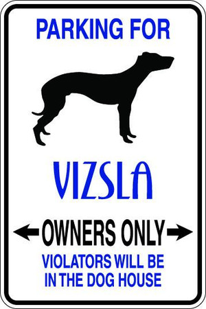 Vizsla Owners Only Sublimated Aluminum Magnet