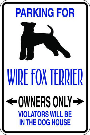 Wire Fox Terrier Owners Only Sublimated Aluminum Magnet