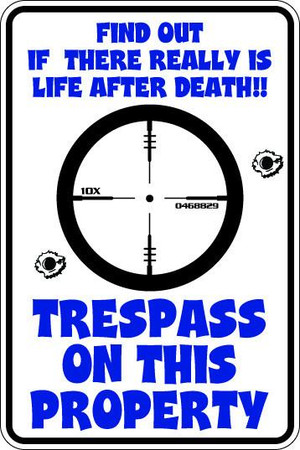 Trespass On This Property Sublimated Aluminum Magnet