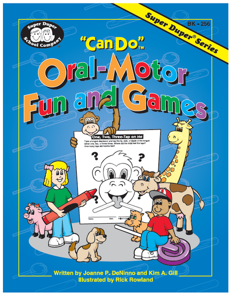 Can Do Oral-Motor Fun and Games
