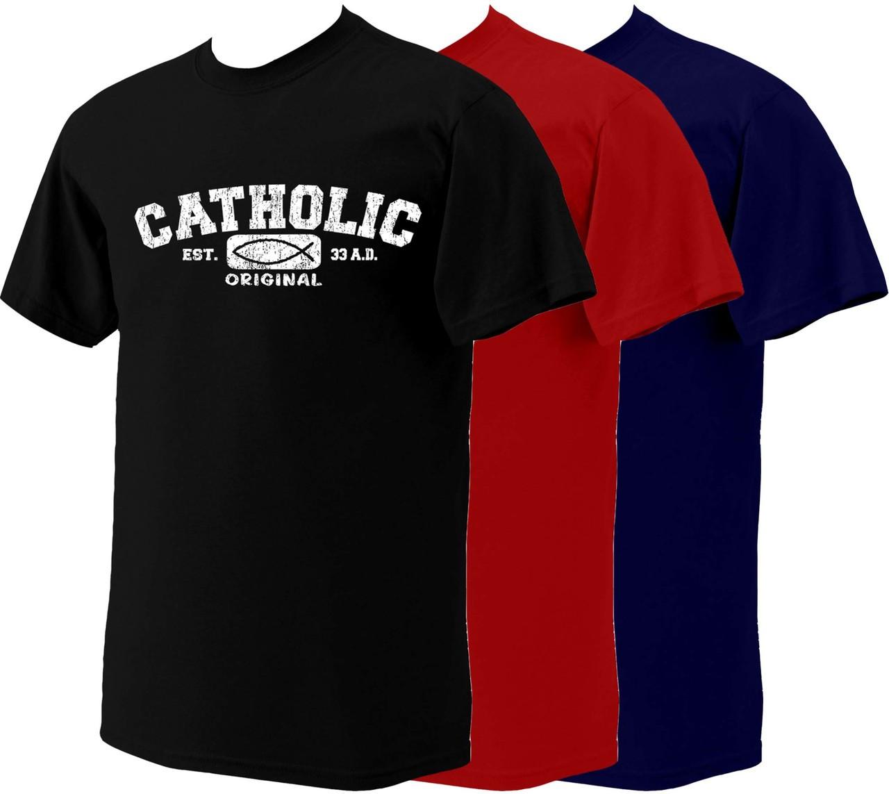 Catholic Original T Shirts Catholic To The Max Online