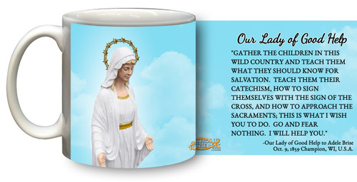 Our Lady of Good Help Mug