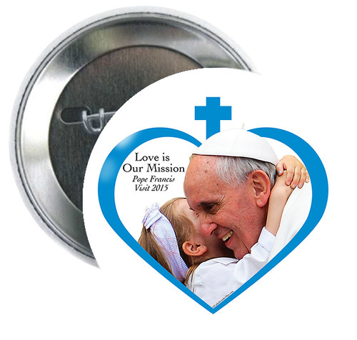 """Pope Francis Love is our Mission 3"""" Button"""