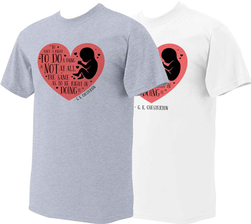 To Do a Thing Pro-Life T-Shirt Colored