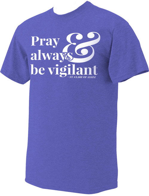 """""""Pray"""" St. Clare of Assisi Heather Royal Blue T-Shirt"""