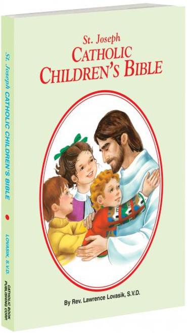 St. Joseph Catholic Children's Bible - Rev. Lawrence Lovasik, S.V.D.