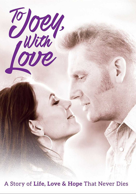 To Joey, With Love: A Story of Life, Love & Hope That Never Dies DVD