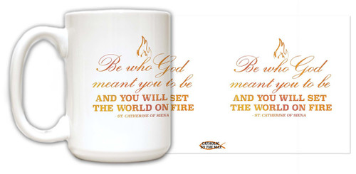 """Be Who God"" St. Catherine of Siena Quote Mug"