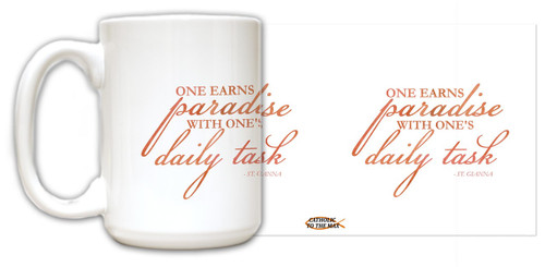 """One Earns Paradise"" St. Gianna Quote Mug"