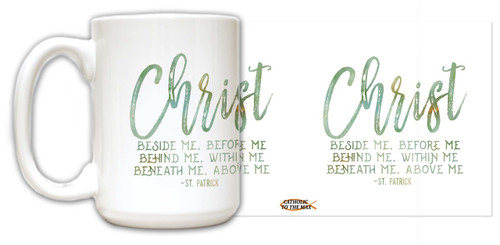 """Christ"" St. Patrick Quote Mug"