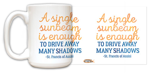 Sunbeam Drives Away Shadows Quote Mug