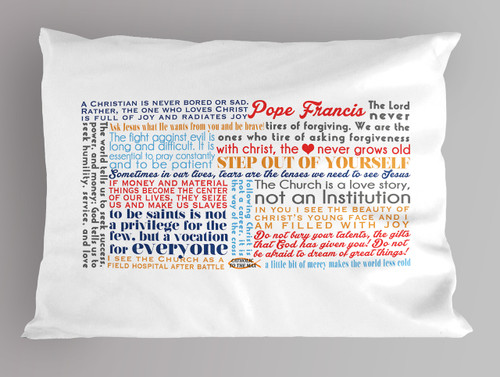 Pope Francis Quote Pillowcase