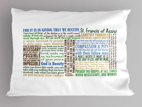 St. Francis of Assisi Quotes Pillowcase