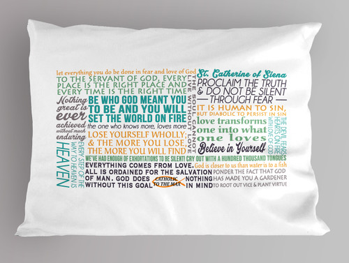 Catherine of Sienna quote pillowcase
