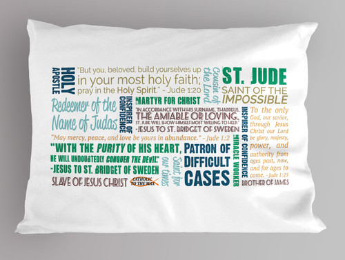 Saint Jude Quote Pillowcase