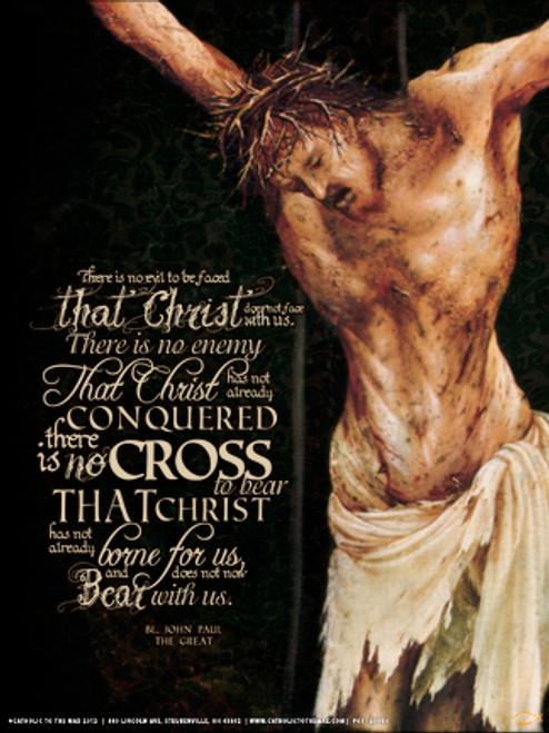 Crucifixion (JPII Quote) Poster