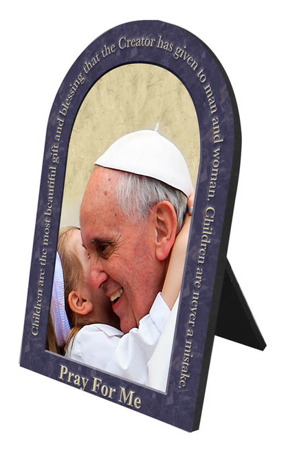 Pope Francis with Child with Quote Arched Desk Plaque