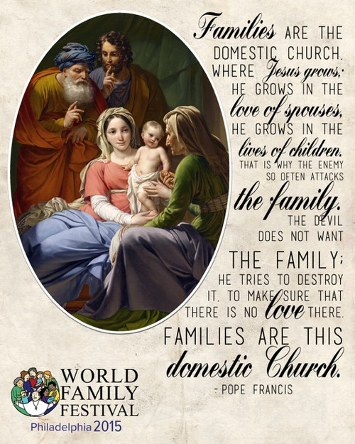 Holy Family with Grandparents Joachim and Anne Festival of Families Francis Quote Commemorative Sleeved Print