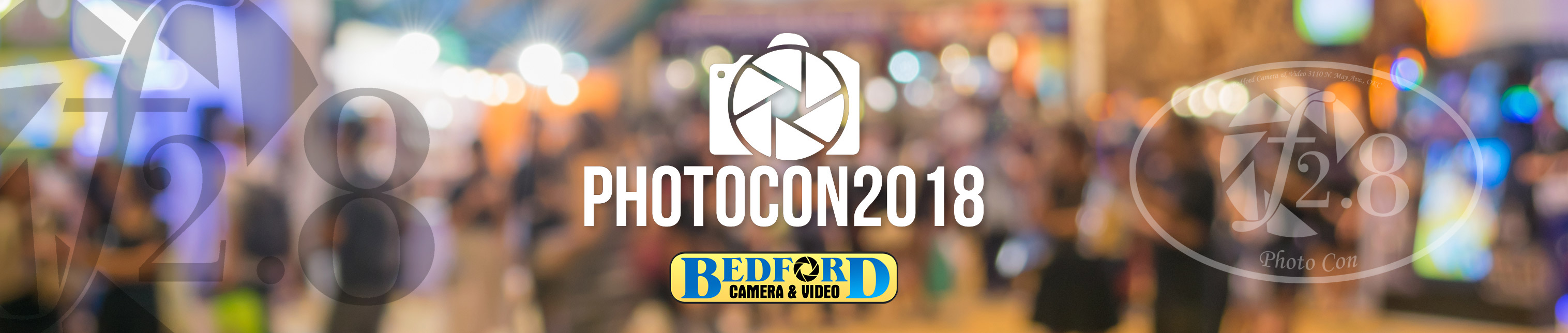 Photocon 2018 - Bedford Camera and Video