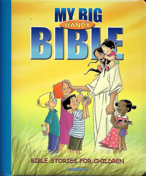 My Big Handy Bible (for children ages 3 - 7 with a plastic handle for carrying).