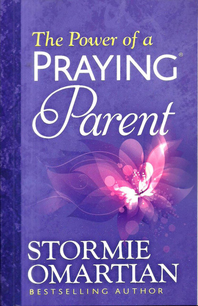 The Power of a Praying Parent (New Edition) - Stormie Omartian
