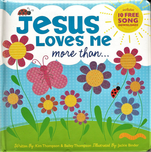 Jesus Loves Me more than...Shiloh Kidz - book including 10 free downloadable songs.