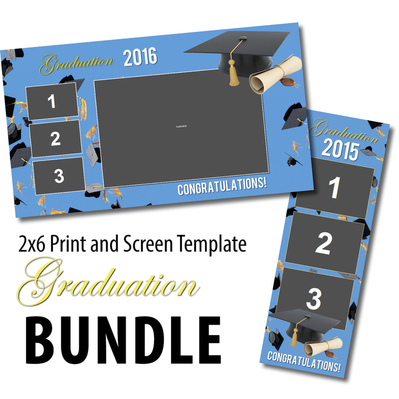 Graduation Bundle- 2x6 Print and Screen Template