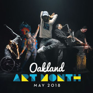 Oakland Art Month, May 2018