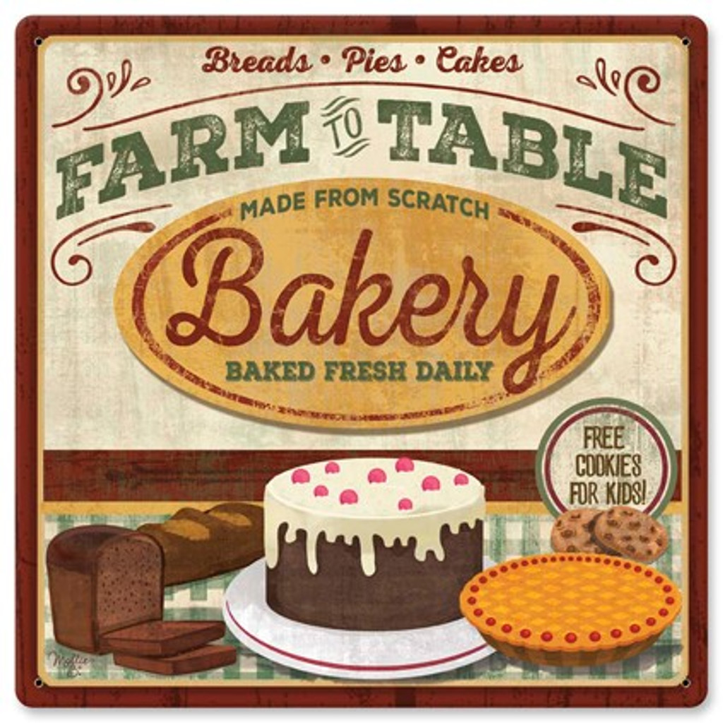 Farm To Table Bakery Metal Sign 12 x 12 Inches